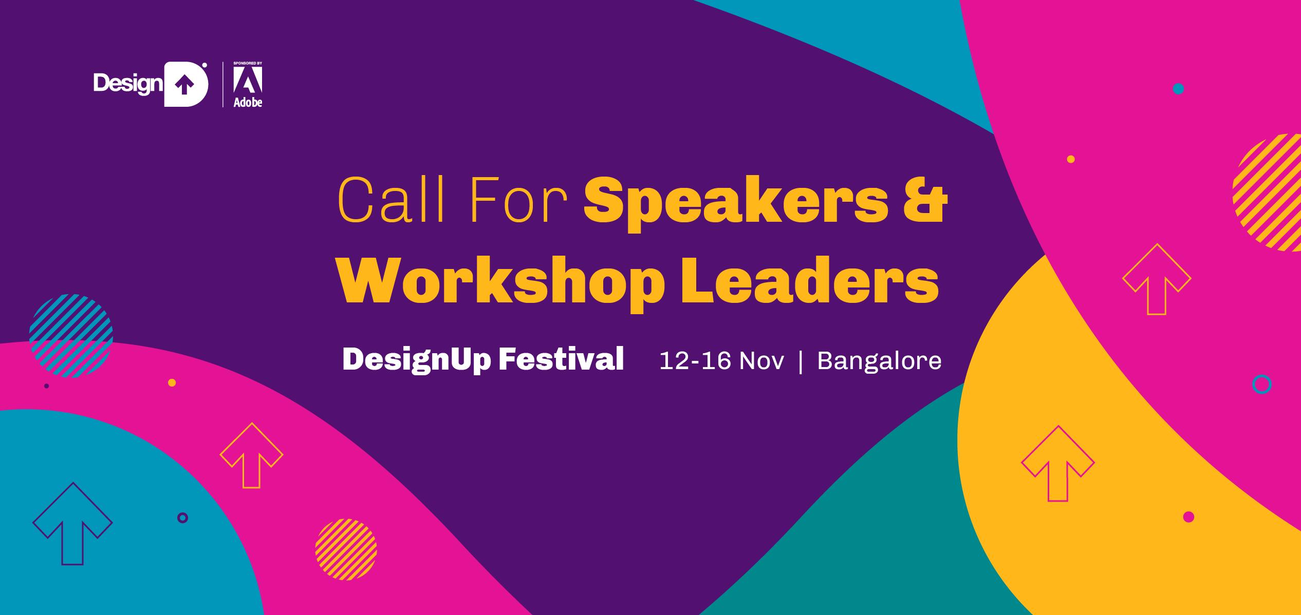Call for Speakers, Workshop leaders - DesignUp | Home